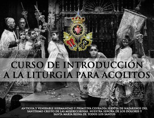 Curso de Introducción a la Liturgia para Acólitos