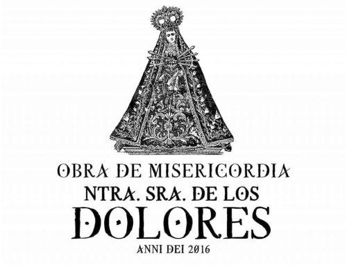 La Obra de Misericordia Nuestra Señora de los Dolores cumple tres años