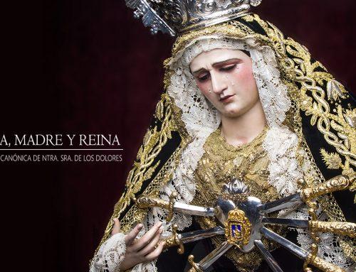 Aplazamiento de la Coronación Canónica de la Imagen de Nuestra Señora de los Dolores